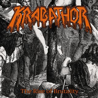 KRABATHOR - The Rise of Brutality (MCD)
