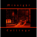 MIDNIGHT CALLINGS - Pilgrims Of The Black Hole (CD)