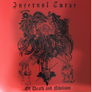 INFERNAL CURSE - ... Of Death And Nihilism (7 EP)