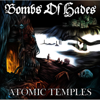 BOMBS OF HADES - Atomic Temples (12 LP)