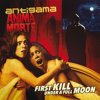 ANTIGAMA / ANIMA MORTE - First Kill Under A Full Moon (12 Split LP)
