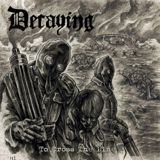 DECAYING - To Cross The Line (12 LP)
