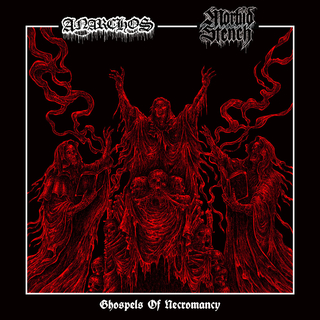 ANARCHOS / MORBID STENCH - Ghospels Of Necromancy (7 EP)