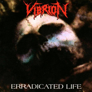 VIBRION - Erradicated Life (7 EP)