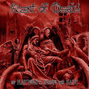 SCENT OF DEATH - Of Martyrss Agony and Hate (12 LP)