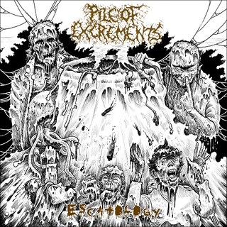 PILE OF EXCREMENTS - Escatology (CD)