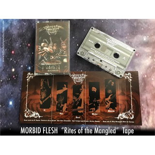 MORBID FLESH - Rites Of The Mangled (MC)