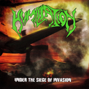 HUMILIATION - Under The Siege Of Invasion (12 GLP)