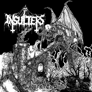 INSULTERS - We Are The Plague (7 sized Digipak CD)